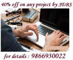 We are providing 40 percent off on any project from sebs
