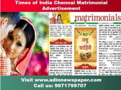 Get Times of India Chennai Matrimonial Classified Ad Rates